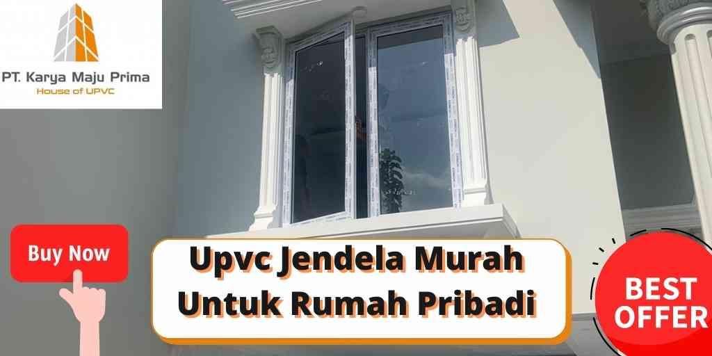 Upvc Jendela Murah Untuk Rumah Pribadi