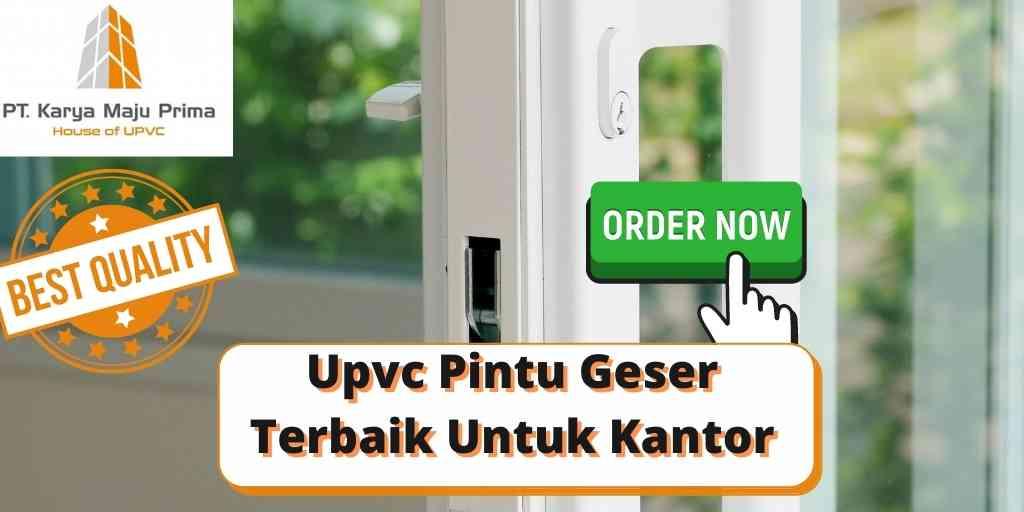 Upvc Pintu Geser Terbaik Untuk Kantor